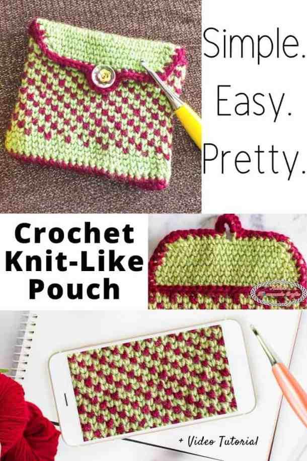 Crochet Knit-Like Pouch plus video yarn