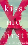 kiss-me-first-978144723566801