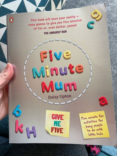 Five Minute Mum book has loads of things to do with kids during lockdown