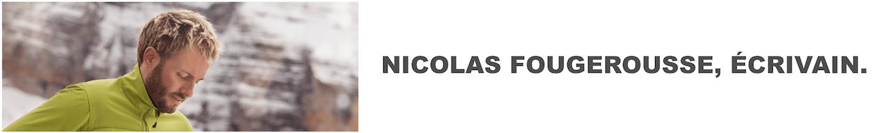 Nicolas Fougerousse Écrivain
