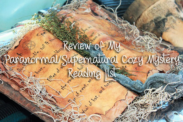 Review of My Paranormal/Supernatural Cozy Mystery Reading List