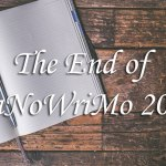 The End of NaNoWriMo 2019