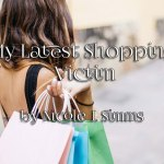 My Latest Shopping Victim by Nicole J. Simms