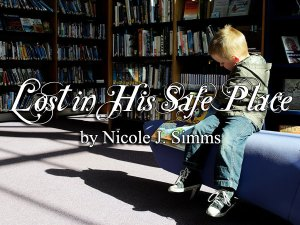 Lost in His Safe Place
