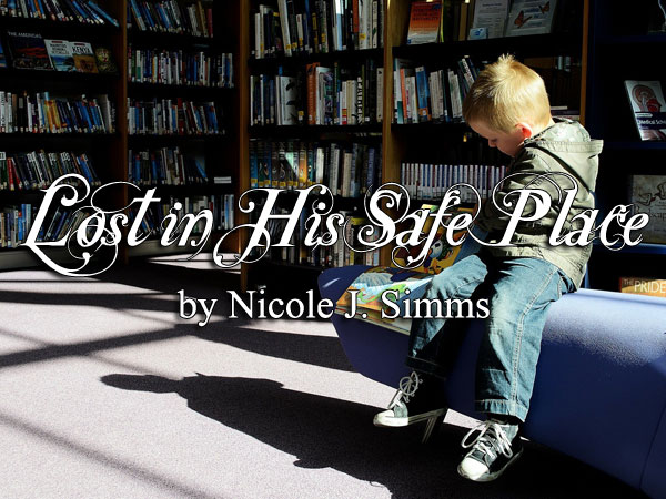 Lost in His Safe Place by Nicole J. Simms
