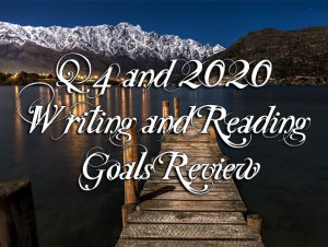 Q4 and 2020 Writing and Reading Goals Review