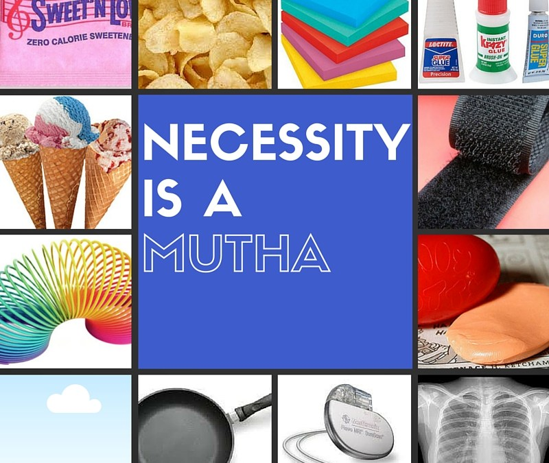 Necessity is a Mutha