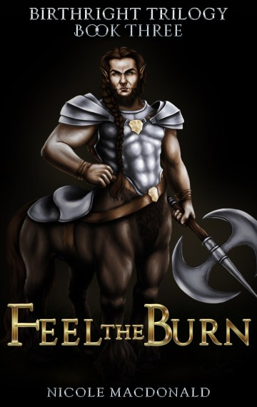 Feel the Burn – Book Three of the BirthRight Trilogy