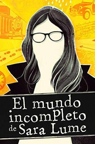 "Portada de ""El mundo incompleto de Sara Lume"""