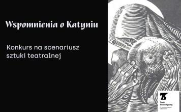 Wspomnienia o Katyniu Teatr Dramatyczny Białystok