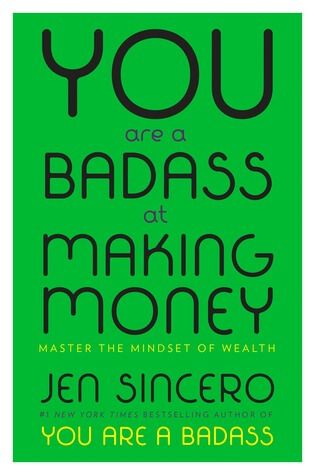 You're a badass at making money