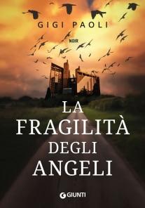 La fragilità degli angeli