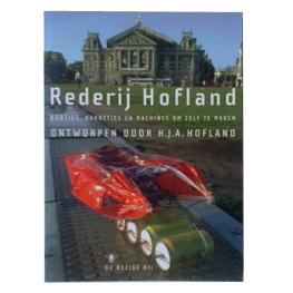 """Boek """"Rederij Hofland"""" door Henk Hofland"""
