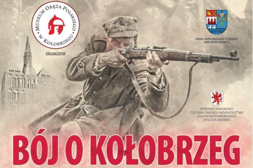 """""""Bój o Kołobrzeg"""" - historyczne widowisko już w niedzielę"""