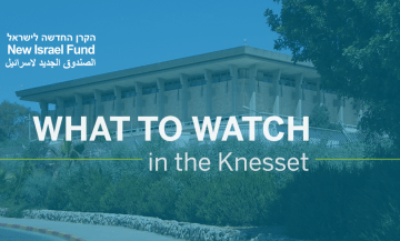 What to Watch in the Knesset