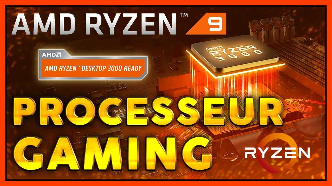 Nouveaux processeurs gaming avec 24 coeurs ! Ryzen 3900X, 3800X, 3700X...