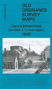 Carrickmacross, Dundalk & Crossmaglen 1900