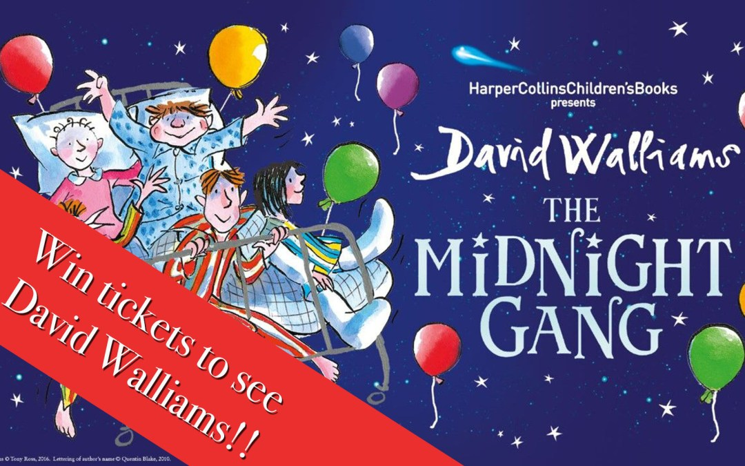 Win tickets to David Walliams The Midnight Gang Event