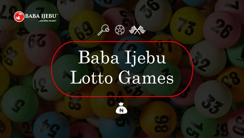 Baba Ijebu - How to Play, Check results And Know Baba Ijebu Winning
