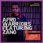 Afro Warriors ft. Zano – Higher (Candy Man Remix) (South Africa)