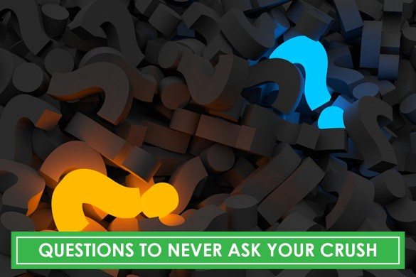 questions you should never ask