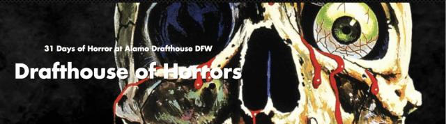 [News] Alamo Drafthouse Celebrates October with DRAFTHOUSE OF HORRORS
