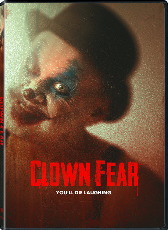 [News] Chilling Horror Tale CLOWN FEAR Coming to DVD and Digital