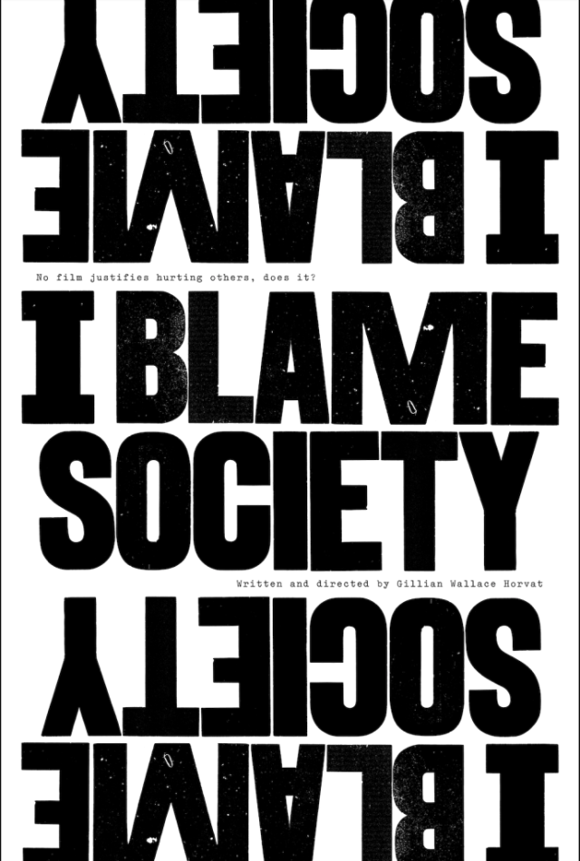 [Interview] Director Gillian Wallace Horvat for I BLAME SOCIETY