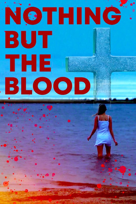 [News] Indie Thriller NOTHING BUT THE BLOOD Hits VOD & Blu-ray on August 4