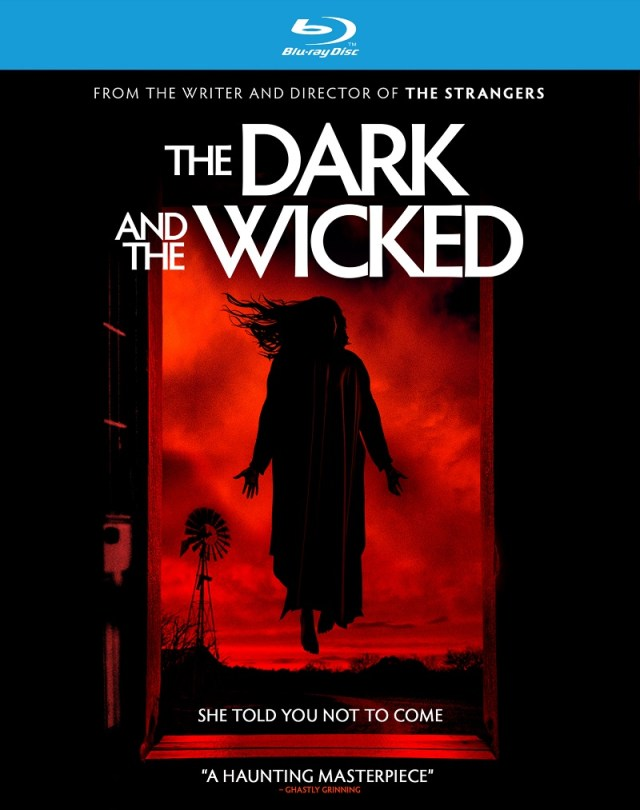 [News] THE DARK AND THE WICKED Arrives on Blu-ray & DVD December 15