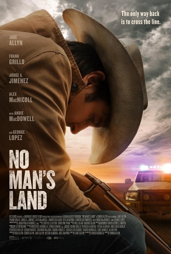 [News] IFC Films' NO MAN'S LAND Seeks Redemption in New Trailer