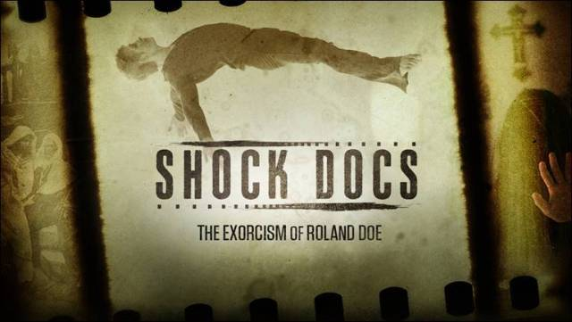 [Documentary Review] THE EXORCISM OF ROLAND DOE