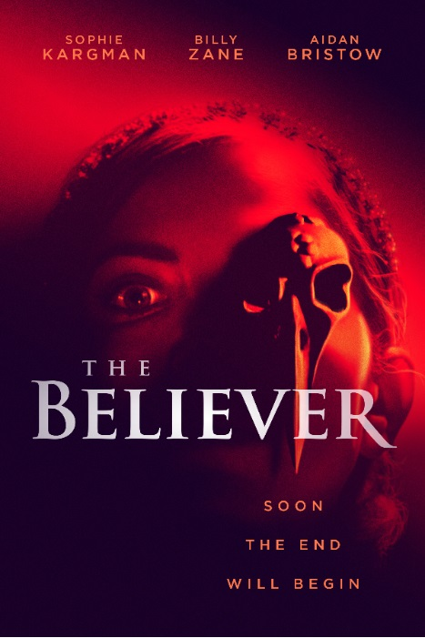 [News] THE BELIEVER - The End Will Begin in This New Trailer