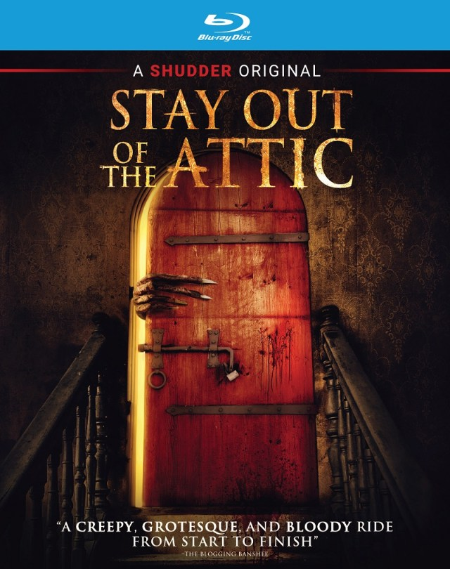 [News] STAY OUT OF THE ATTIC Available on Digital, DVD & Blu-ray August 17