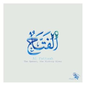Al Fattaah (الفتاح) The Opener, the Victory Giver