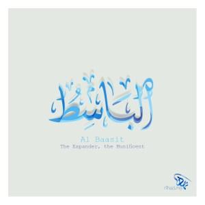 Al Baasit (الباسط) The Expander, the Munificent