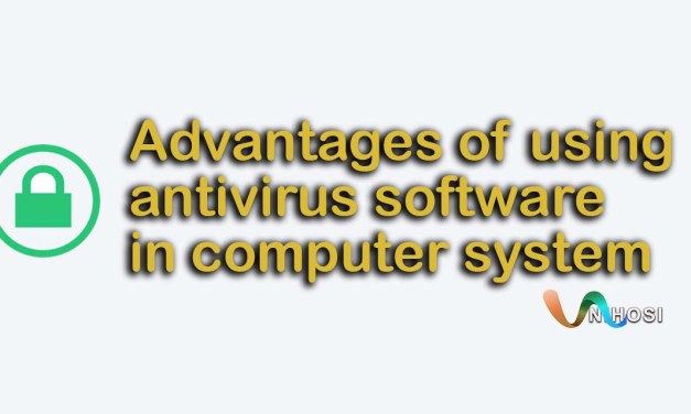 Advantages of using antivirus software in computer system