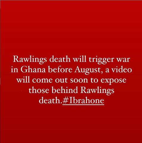 A video exposing those behind Rawlings' death will come out soon leading to a great war in Ghana before August – Ibrah One