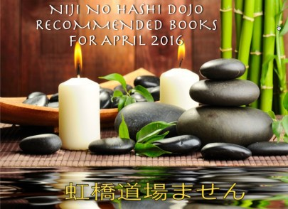 Niji No Hashi-Dojo-Martial Arts-Cary-Morrisville-North Carolina-Ninja-rECOMMENDED-BOOKS-FOR-April-2016.jpg