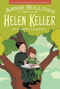 Annie Sullivan and the Trials of Helen Keller by Joseph Lambert