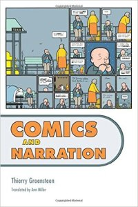 Comics and Narration by Thierry Groensteen trans. by Ann Miller