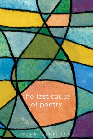 The Lost Cause of Poetry