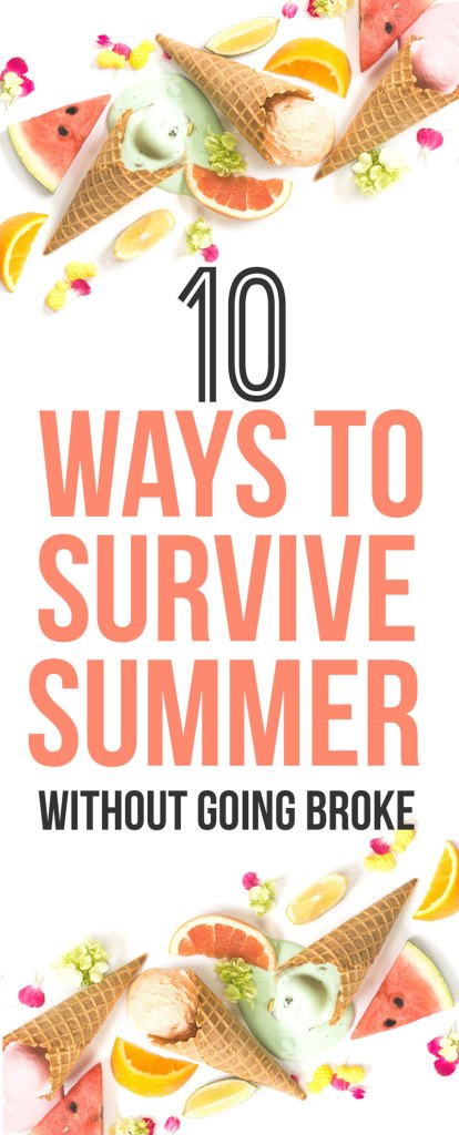 10 Ways to Survive Summer Without Going Broke