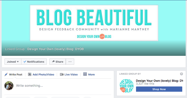 Blog Beautiful is a Facebook group for bloggers built around community feedback and tips
