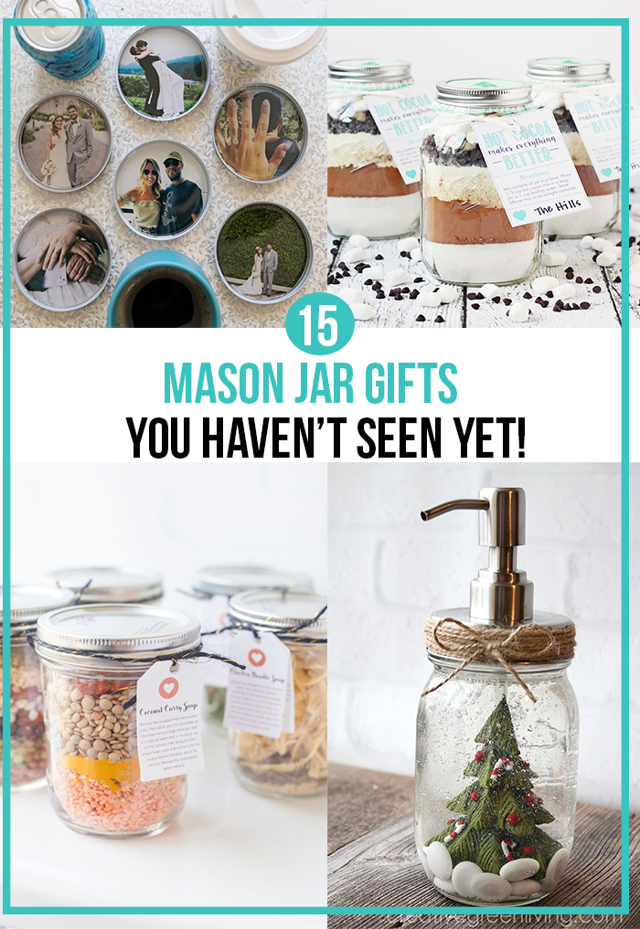 15 Clever Mason Jar Gifts You Haven't Seen Yet!; unique yet easy DIY mason jar presents to give your family and friends for Christmas or Birthdays! {gift ideas, DIY, crafts} #masonjargifts #masonjars #diymasonjars