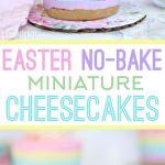 Easter No Bake Miniature Cheesecakes    Cute Easter Recipes    Dessert - www.nikkisplate.com
