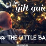 The Little Baby Holiday Gift Guide