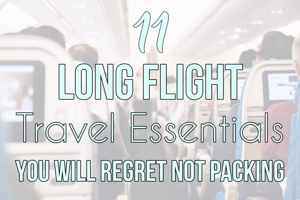 Long Flight Travel Essentials You Will Regret Not Packing; Here are several items you need to pack in your carry on to help you survive long haul flights!