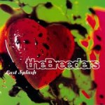 The Breeders, Primavera, LSXX