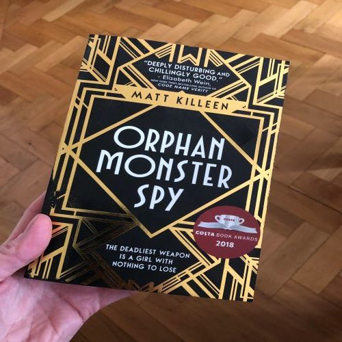 Book Review - Orphan, Monster, Spy - Nikki Young